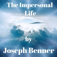 the impersonal life joseph benner