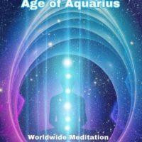 Age of Aquarius global meditation